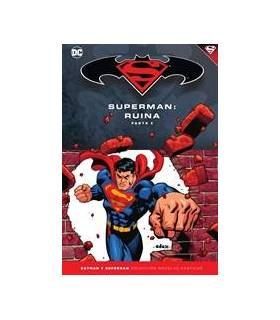 Colección Batman y Superman 55: Superman: Ruina Parte 2