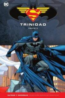 Colección Batman y Superman Especial: Trinidad Parte 2