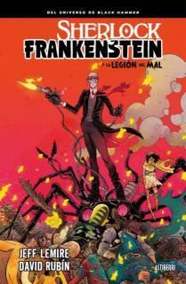 Sherlock Frankenstein y La Legión Del Mal