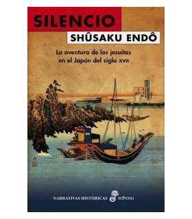 Silencio La Aventura De Los Jesuitas En El Japón Del Siglo XVII