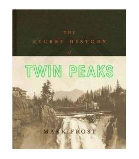 The Secret History Of Twin Peaks (Inglés)