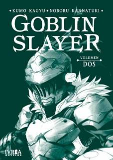 Goblin Slayer (Novela) 02 (Ivrea Argentina)