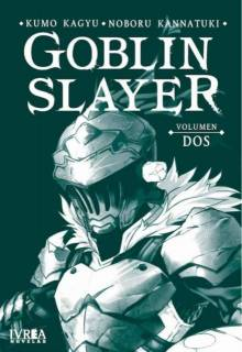 Goblin Slayer (Novela) 02 (Ivrea España)
