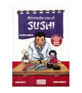 Atrévete Con El Sushi