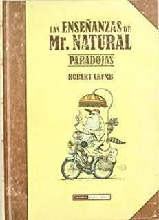 Las Enseñanzas De Mr. Natural: Paradojas