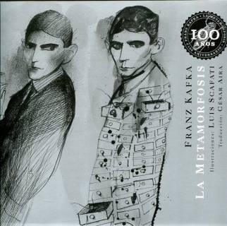 Metamorfosis, La. 100 Aniversario