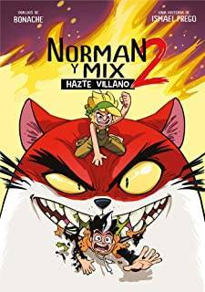 Norman y Mix 2: Hazte Villano