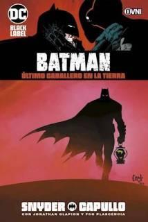 Batman: Último Caballero En La Tierra (Ovni Press)