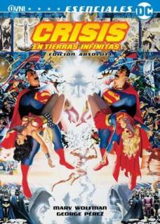 Crisis En Tierras Infinitas: Edicion Absoluta