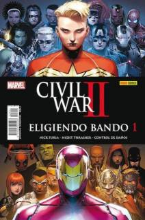 Civil War II. Eligiendo Bando 01