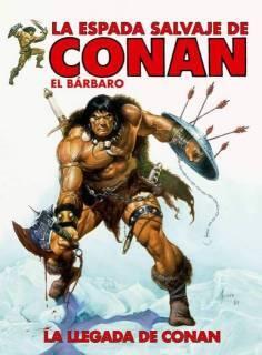 La Espada Salvaje De Conan: La Llegada De Conan