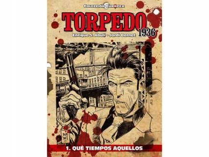 Torpedo, 1936 01: Qué tiempos aquellos