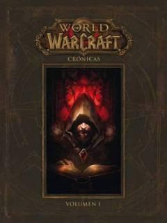 World Of Warcraft Crónicas 1