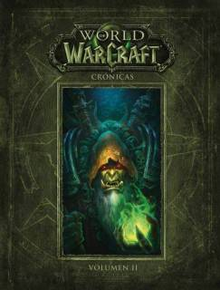 World Of Warcraft Crónicas 2