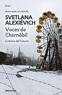 Voces De Chernóbil - Crónica Del Futuro