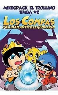 Los Compas y El Diamantito Legendario