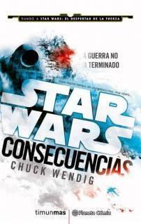 Star Wars Consecuencias (Aftermath) (Novela)