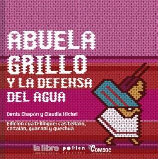 Abuela Grillo y la Defensa del Agua