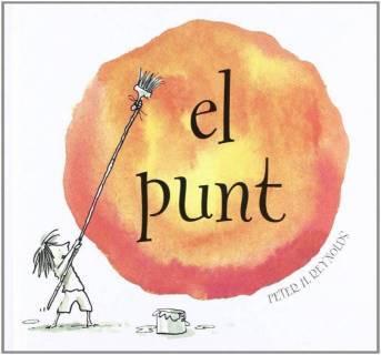 El Punt: (Infantil Català) (Catalán) Tapa Dura