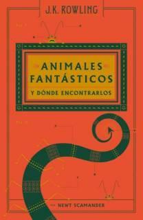 Animales Fantásticos y Dónde Encontrarlos: Un Libro De La Biblioteca De Hogwarts