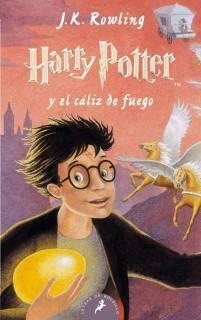 Harry Potter y El Caliz De Fuego (Harry Potter 4) [Tapa Blanda]