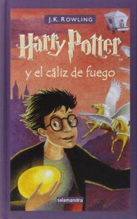 Harry Potter y El Caliz De Fuego (Harry Potter 4) [Tapa Dura]