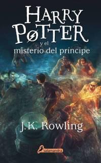 Harry Potter y El Misterio Del Príncipe (Harry Potter 6) [Tapa Blanda Con Solapas]