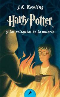 Harry Potter y Las Reliquias De La Muerte (Harry Potter 7) [Tapa Blanda]