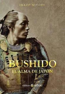Bushido: El Alma De Japon