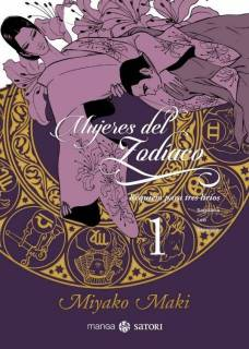 Mujeres Del Zodiaco 1: Réquiem Para Tres Lírios