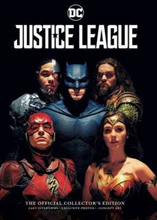 Justice League The Official Collector's Edition