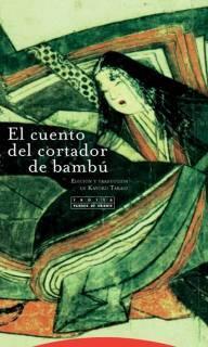 El Cuento Del Cortador De Bambú