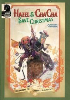 Hazel and Chacha Save Christmas (The Umbrella Academy)