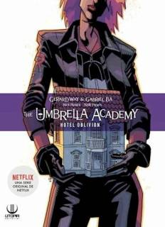 The Umbrella Academy 03: Hotel Oblivion