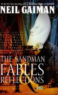 The Sandman 06: Fables and Reflections