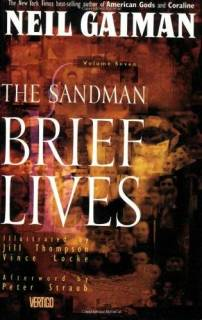 The Sandman 07: The Brief Lives