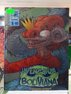 La Venganza Boliviana