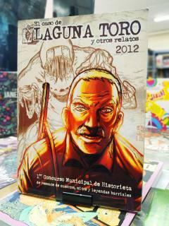 El caso de Laguna Toro y otros relatos