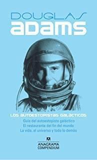 Los Autoestopistas Galácticos (Douglas Adams)