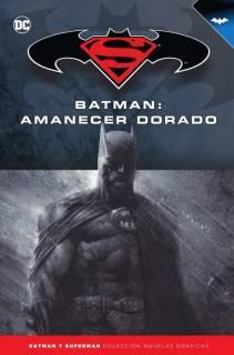 Colección Batman y Superman 20: Batman: Amanecer Dorado
