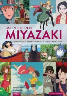 Mi vecino Miyazaki (edición definitiva)