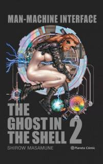 Ghost In The Shell 02: Manmachine Interface (tapa dura)