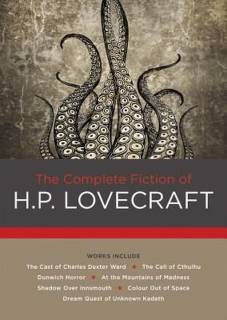 The Complete Fiction of H. P. Lovecraft (Chartwell Classics)