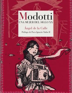 Modotti: Una mujer del siglo XX
