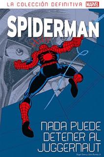 Spiderman: Nada puede detener al Juggernaut. Colección definitiva 09 (06)