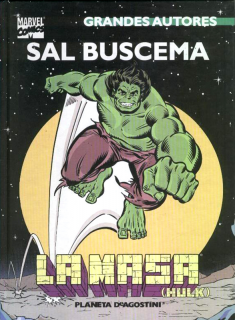 Grandes Autores: Sal Buscema La Masa (Hulk)