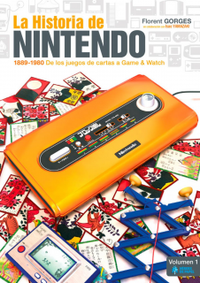 La Historia de Nintendo: 1889-1980 de los juegos de cartas a Game & Watch