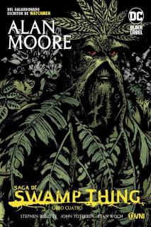 Saga De Swamp Thing: Libro cuatro