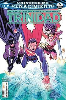 Batman/Wonder Woman/Superman: Trinidad 06 (Renacimiento)
