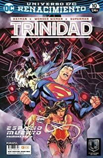 Batman/Wonder Woman/Superman: Trinidad 10 (Renacimiento)